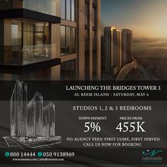 Launching The Bridges - Tower 3, Al Reem Island Saturday, May 6 Studios, 1, 2 & 3 bedrooms Down payment 5% Prices from AED 458k No agency fees! First come, first served. For more details & booking please call 80014444 #thebridges #reemisland #abudhabi #abudhabirealestate #alreemisland