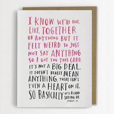 "Awkward Dating Card, Funny Love Card ""I know we're not, like, together or anything"" by Emily McDowell"
