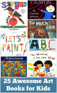 25 Art Books for Kids — great for incorporating into STEAM programming!