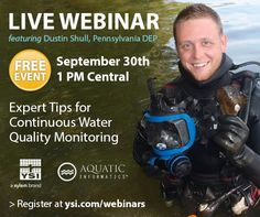 Webinar: Expert Tips for Continuous Water Quality Monitoring.  Results and lessons learned with the Pennsylvania DEP.  Tuesday, September 30th, 2014.  Seats are limited so please register today! http://info.xyleminc.com/2014_09_YSI_AquaticInformatics_Webinar_2014_09_YSI_AquaticInformatics_Webinar_Registration2.html