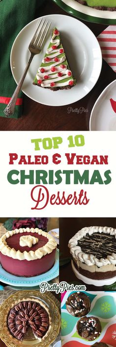A collection of the best #vegan & #Paleo Christmas desserts. Festive, beautiful, and delicious! And most importantly, free from gluten/grains, dairy, eggs, soy and refined sugar!