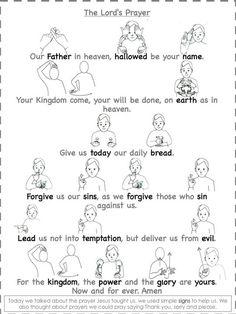 Worship & Praise: The Lord's Prayer In ( Sign Language ):