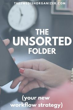 The Unsorted Folder - Your New Workflow Strategy to Get Your Photos Organized