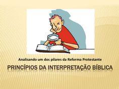 Princípios da interpretação bíblica by Daladier Santos via slideshare