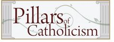 Pillars of Catholicism - free online course for the fundamentals of the faith @web @catholic @school