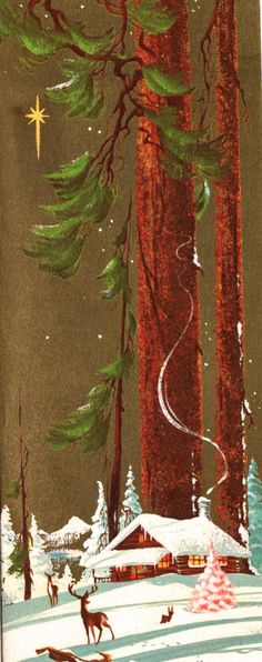 Vintage Christmas card. Looks like Ralph Hulett. Cabin in the woods