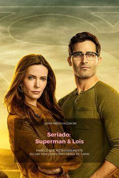 Seriado: Superman & Lois - Nerdiva.com.br Lois E Clark, Clark Kent, Tyler Hoechlin, Supergirl, Dramas, Superman Lois, Cinema, Movies, Movie Posters