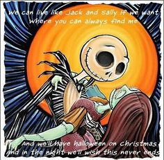 """Jack and Sally from """"The Nightmare Before Christmas,"""" with lyrics from Blink 182's song """"I Miss You."""" <3"""