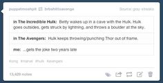 So Hulk was pissed because of the lightening, and it traced back to Thor, the Prince of Thunder