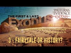 """Part 1 of 4 in """"The First & Last Exodus"""" series discussing the """"Patterns of Evidence: The Exodus"""" film with Tim Mahoney and David Rohl - Part 1 - The Journey. Bible Science, Feast Of Tabernacles, Christian Films, The Bible Movie, Promised Land, Bible Truth, Gods Love, Filmmaking, Fairy Tales"""