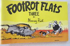 Footrot Flats three by Murray Ball for sale online Footrot Flats, A Comics, Feature Film, Comic Strips, Childhood Memories, New Zealand, Nostalgia, Novels, Funny