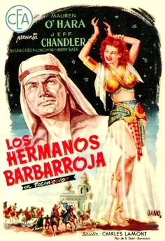 Los Hermanos Barbarroja (Flame of Araby), de Charles Lamont, 1951 Vintage Movies, Vintage Ads, Vintage Posters, Maureen O'hara, Foreign Movies, Bagdad, Epic Movie, Disney Marvel, Movie Posters