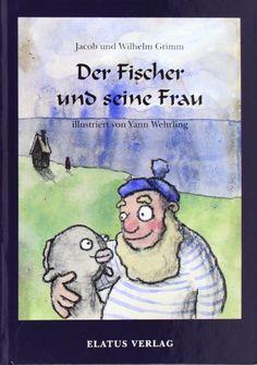 Der Fischer und seine Frau von Jacob Grimm http://www.amazon.de/dp/3931985075/ref=cm_sw_r_pi_dp_3NtTub00ANVGX