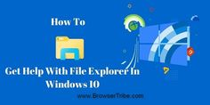 How To Get Help With File Explorer In Windows 10? #windows10 #operatingsystem #microsoft #fileexplorer