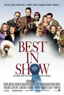 "Funny movie.  ""Best in Show"" is Christopher Guest's dog show mockumentary.  Stars Fred Willard, Eugene Levy, Catherine O'Hara, Guest, Parker Posey and others you'll undoubtedly recognize.  Very funny, as are all Guest's mockumentaries.  Find more interesting boards here: http://www.pinterest.com/swisstoons/"