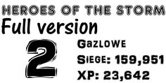 Gazlowe2: Siege damage(159,951) / XP contribution(23,642) / 18min - Hero...