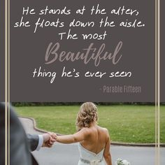 He stands at the alter, she floats down the aisle. The most Beautiful thing he's ever seen - Parable Fifteen   www.wedo-weddings.co.za   #wedoweddings #quotes #kznweddings #walkdowntheaisle #parablefifteen #countrymusic #weddingsong G Song, Walking Down The Aisle, Alters, Country Music, Most Beautiful, Lettering, Weddings, Quotes, Quotations