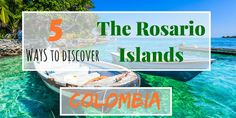 5 Ways to Enjoy The Rosario Islands From Cartagena (+ Bonus)