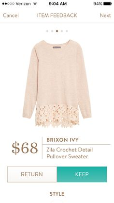 Brixon Ivy Zila Crochet Detail Pullover Sweater.  I love the lace detail at the bottom of the sweater:). https://www.stitchfix.com/referral/4864942