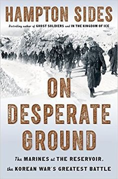 77 best korean war images on pinterest korean war book show and on desperate ground the marines at the reservoir the korean wars greatest battle by fandeluxe Gallery