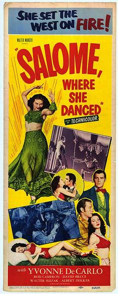 SALOME WHERE SHE DANCED (1945) - Yvonne DeCarlo - Rod Cameron - Produced by Walter Wanger - Universal Pictures - Insert Movie Poster.