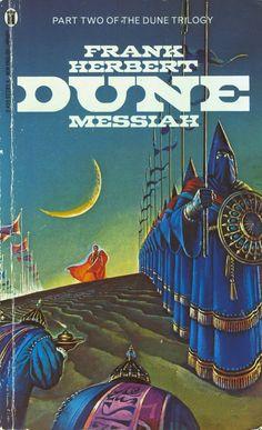 Dune Messiah, By Frank Herbert, Cover art by Bruce Pennington Frank Herbert, Dune Book, Classic Sci Fi Books, Dune Art, Sci Fi Novels, Science Fiction Books, Pulp Fiction, Film Books, Read Books