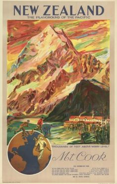 banking publicity New Zealand Mt. Cook Vintage Travel Poster Painting by Carsten Reisinger New Zealand Art, New Zealand Travel, Custom Posters, Vintage Travel Posters, Art Posters, Party Vintage, Vintage Holiday, Tourism Poster, Nz Art