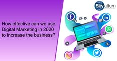 Do you want to know the latest Digital Marketing Trends in 2020 to increase your Business? Digital Marketing Trends, Online Marketing, Global Village, Brand You, Promotion, Knowledge, Technology, Business, Consciousness