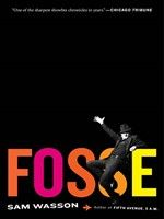 Fosse by Sam Wasson. A fantastic read about the life of iconic musical theatre choreographer and director Bob Fosse. I really loved this book! Free Books, Good Books, Books To Read, The Pajama Game, Bob Fosse, Houghton Mifflin Harcourt, Poster Design, Graphic Design, Thing 1