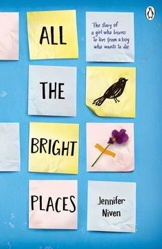 All-Bright-Places-jennifer-niver-bookcover.jpg (1042×1600)