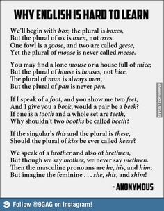 Funny pictures about Why English is hard to learn. Oh, and cool pics about Why English is hard to learn. Also, Why English is hard to learn. The Words, Me Quotes, Funny Quotes, Short Funny Poems, Teaching English, Learn English, English Grammar, Learn French, English Language Funny
