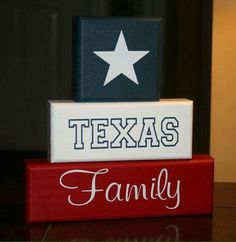 TEXAS Family Block Set Shelf Sitter Decor Lonestar, will have to add cali in there somewhere for my boo:) Texas Diy, Texas Crafts, Texas Living Rooms, Texas Home Decor, Rustic Texas Decor, Shes Like Texas, Wood Crafts, Diy And Crafts, Texas Party