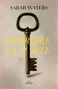 Derrière la porte - SARAH WATERS #livre #book #litterature