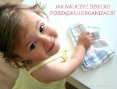 Jak nauczyć dziecko porządku i organizacji? - ZORGANIZOWANA