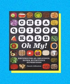 Chia Quinoa Kale Oh My!: Recipes for 40 Delicious Super-Nutritious Superfoods (eBook Rental) Quinoa And Kale Recipes, Superfood Recipes, Healthy Recipes, Healthy Eats, Stay Healthy, Healthy Options, Diabetic Recipes, Healthy Snacks, Healthy Living