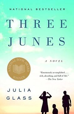 {WANT TO READ} Three Junes by Julia Glass