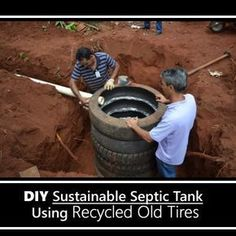 DIY Recycled Tires Septic Tank – a great option for a septic tank… DIY Recycled Tires Septic Tank – a great option for a septic tank… Survival Life, Homestead Survival, Camping Survival, Survival Prepping, Survival Skills, Survival Food, Tyres Recycle, Diy Recycle, Recycled Tires