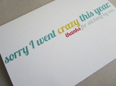 Funny Card Thank You Card Sorry For Going Crazy by FunGirlsCards