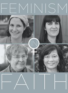 Feminism In Faith: Four Women Who Are Revolutionizing Organized Religion