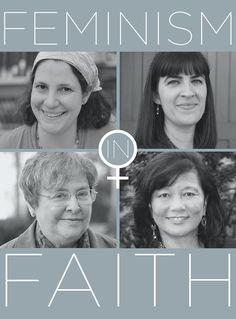 Feminism In Faith: Four Women Who Are Revolutionizing Organized Religion