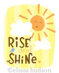 Rise and Shine Wall Art Print by elissahudson on Etsy, $22.00