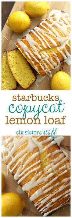Starbucks Copycat Lemon Pound Cake from SixSistersStuff.com