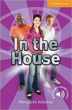 In the house / Margaret Johnson. Cambridge University Press, 2009