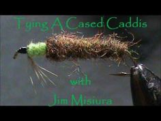 Fly Tying a Cased Caddis Larva with Jim Misiura Fly Fishing Colorado, Fly Fishing Tips, Fishing Life, Fly Craft, Fly Casting, Fly Tying Patterns, Viewing Wildlife, Salmon Fishing, Fly Rods