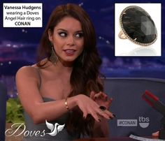 Vanessa Hudgens wore a show-stopping Dove's Jewelry Angel Hair ring on CONAN. Check out the interview: http://www.youtube.com/watch?feature=player_embedded=uh5di2V5dxk#!