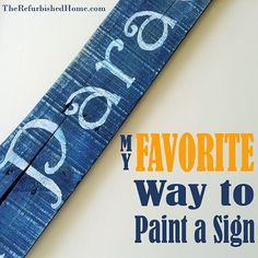 My Favorite Way to Make a Painted Sign