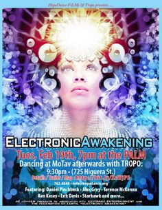 San Luis Obispo, CA Electronic Awakening unveils the underground spiritual dance rave trance movement that has developed within electronic music cultures worldwide... and begs the question where is it all leading ...… Click flyer for more >>