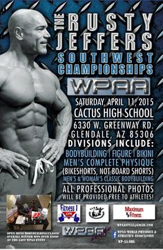 A New Poster with Sponsors!! #bodybuilding #Rusty #Jeffers #posing #muscle #shows #championship #southwest #WPAA