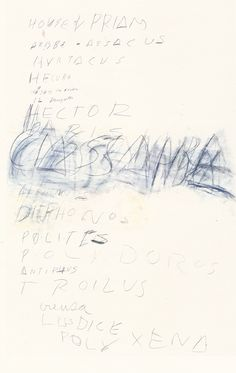 Cy Twombly, Fifty Days At Iliam: House Of Priam, 1978 / l'Altissimo /