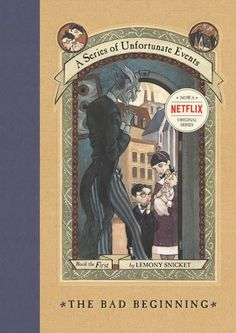 The Bad Beginning (A Series of Unfortunate Events, by Lemony Snicket. (Contemporary Fiction list) Find this and others in the series under jSeries: Series of Unfortunate Events or in the Teen Zone under YA Series. Baudelaire Children, Les Orphelins Baudelaire, Kids Book Series, Book 1, The Book, Tv Series, Netflix Series, Book Nerd, Jim Carrey